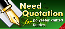 Need Quotation for polyester knitted fabrics