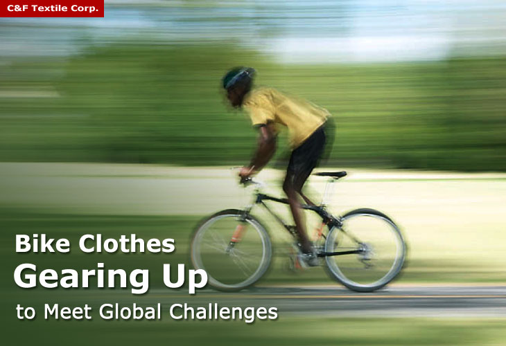Bike clothes gearing up to meet global challenges, Knitted Fabric