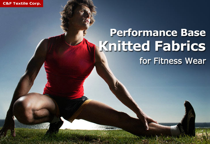 Performance Base Knitted Fabrics for Fitness Wear